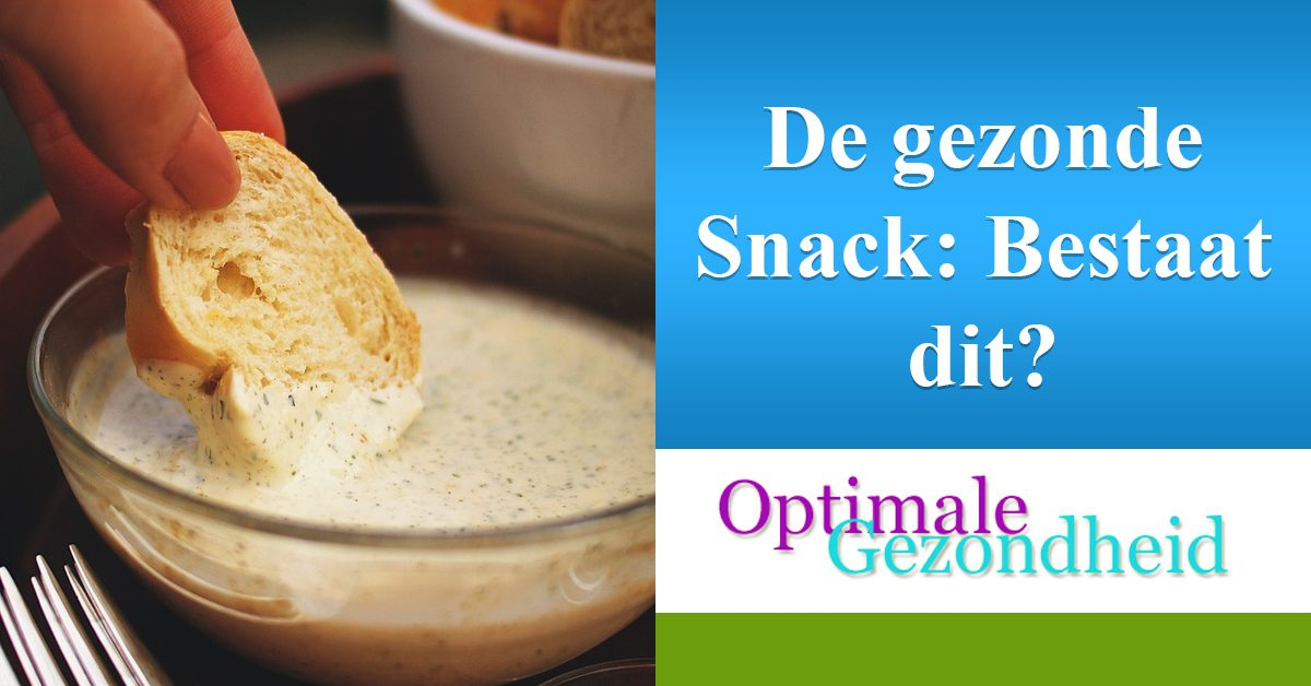 Bestaan er gezond snack? Wat zijn gezonde snacks?