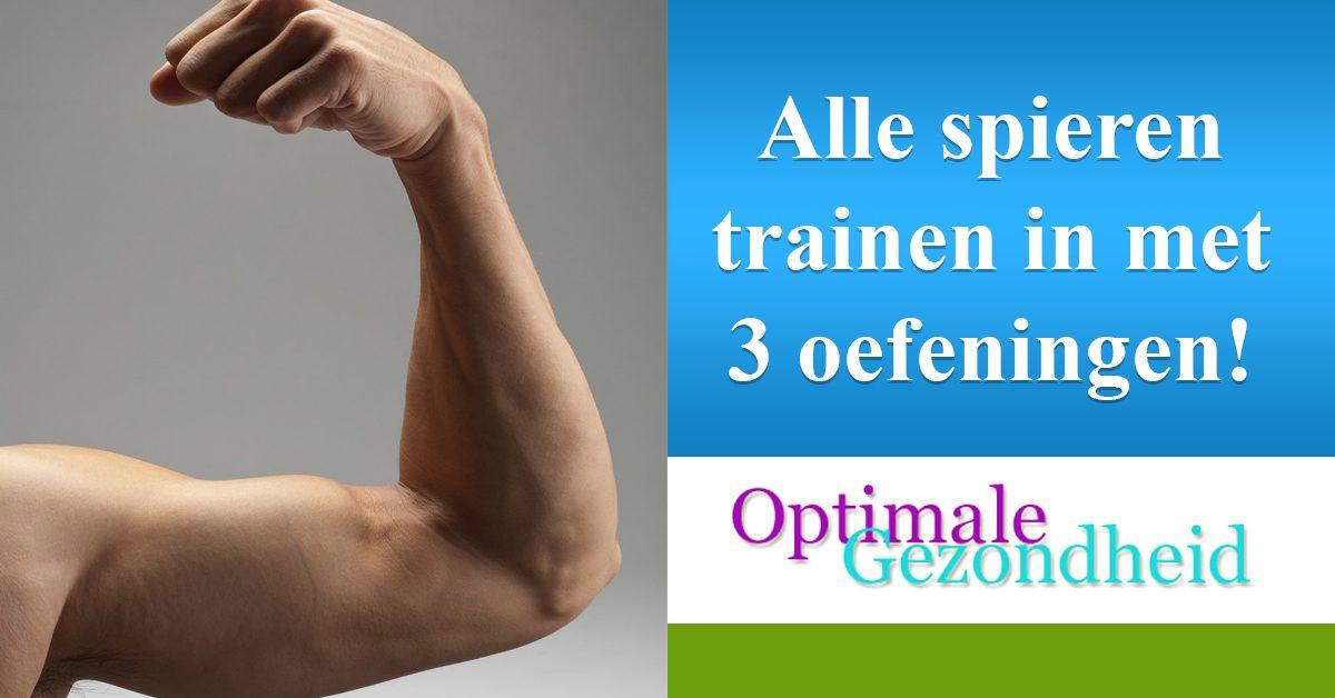 Met deze 3 oefeningen train je alle spieren in je lichaam