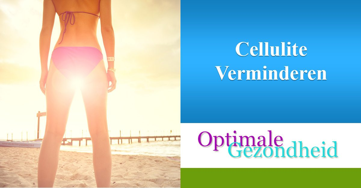 cellulite verminderen