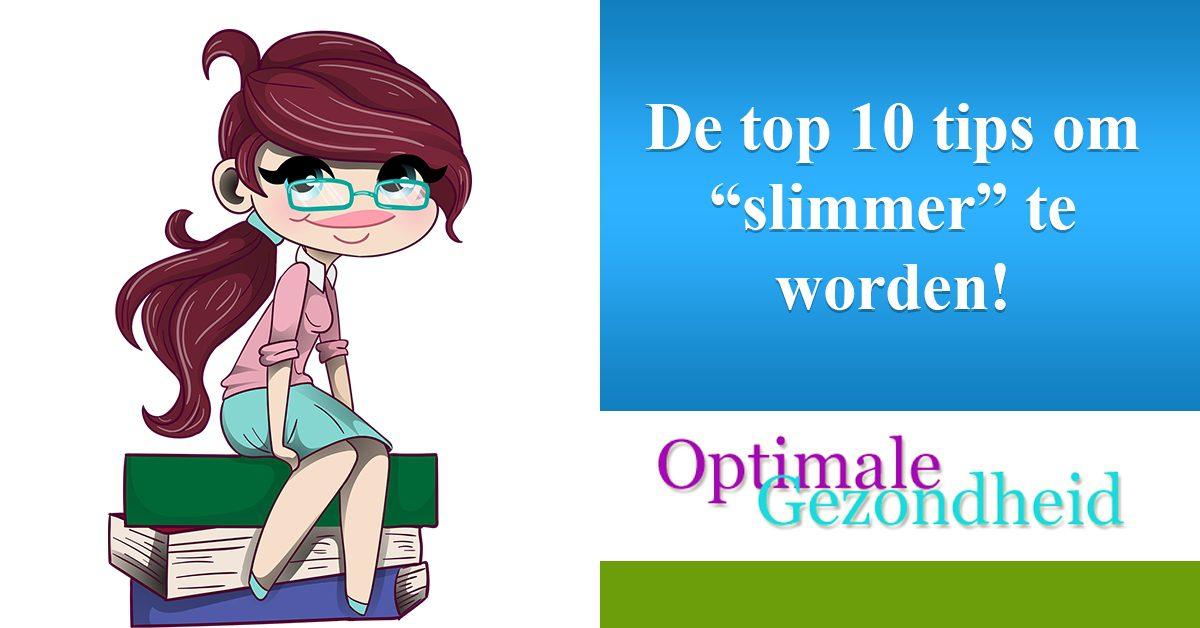 10 tips om slimmer te worden