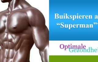 Buikspieren kweken als superman