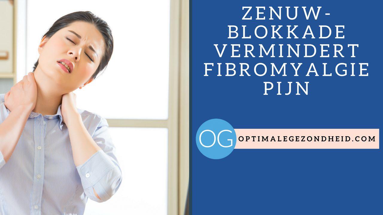 Zenuwblokkade Vermindert Fibromyalgie Pijn