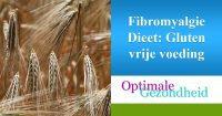 Fibromyalgie en gluten vrij eten