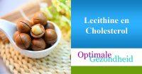 lecithine en cholesterol: Wat is het verband?