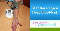 Wat te doen tegen hoge bloeddruk?