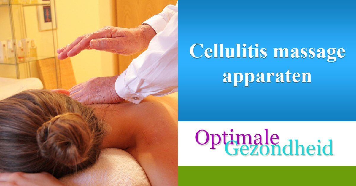 cellulite en massage apparaten