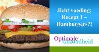 JIcht en voeding: Hamburgers?