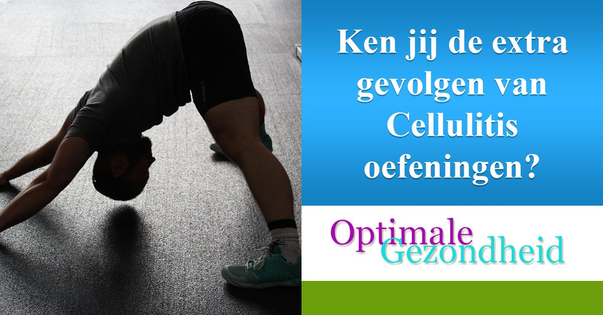 gevolgen van cellulite oefeningen