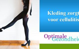 kan kleding zorgen voor cellulite?