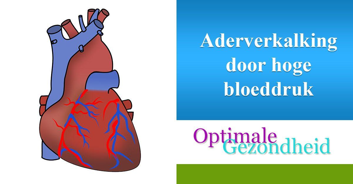 aderverkalking door hoge bloeddruk