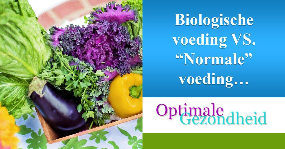 """biologische voeding vs """"normale"""" voeding"""