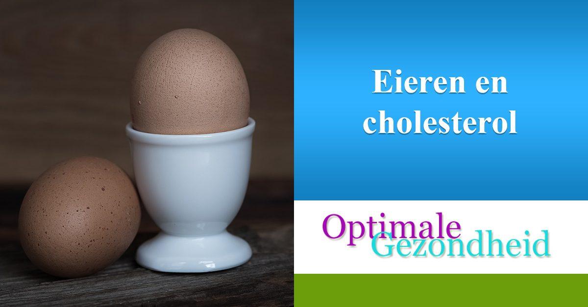 eieren en cholesterol