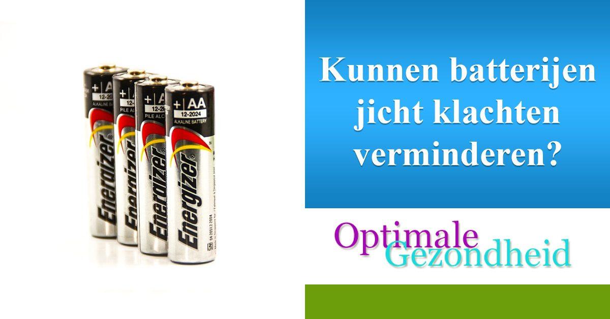 jicht en batterijen