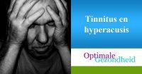 tinnitus en hyperacusis