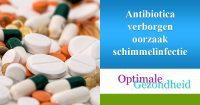 antibiotica en schimmelinfecties