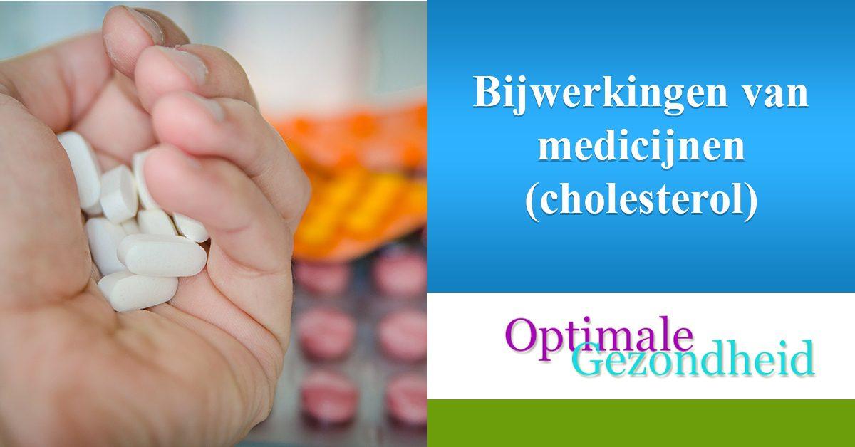 bijwerkingen van cholesterol medicijnen