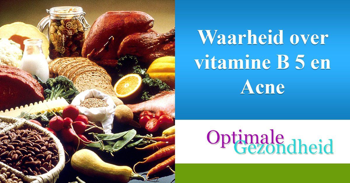 vitamines B5 en acne/piustjes