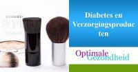 diabetes en verzorgingsproducten