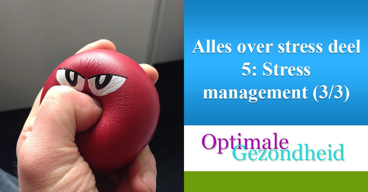 anti stress management deel 3