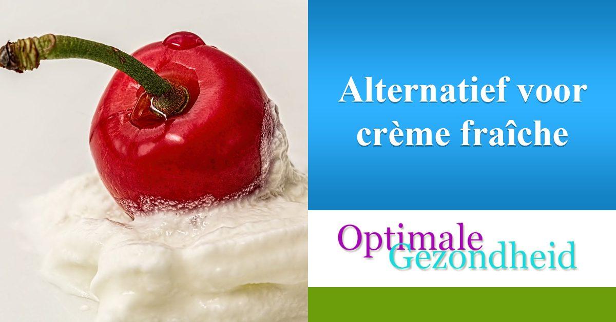 alternatief voor creme freshe