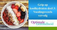 grip op koolhydraten + voedingsvezels