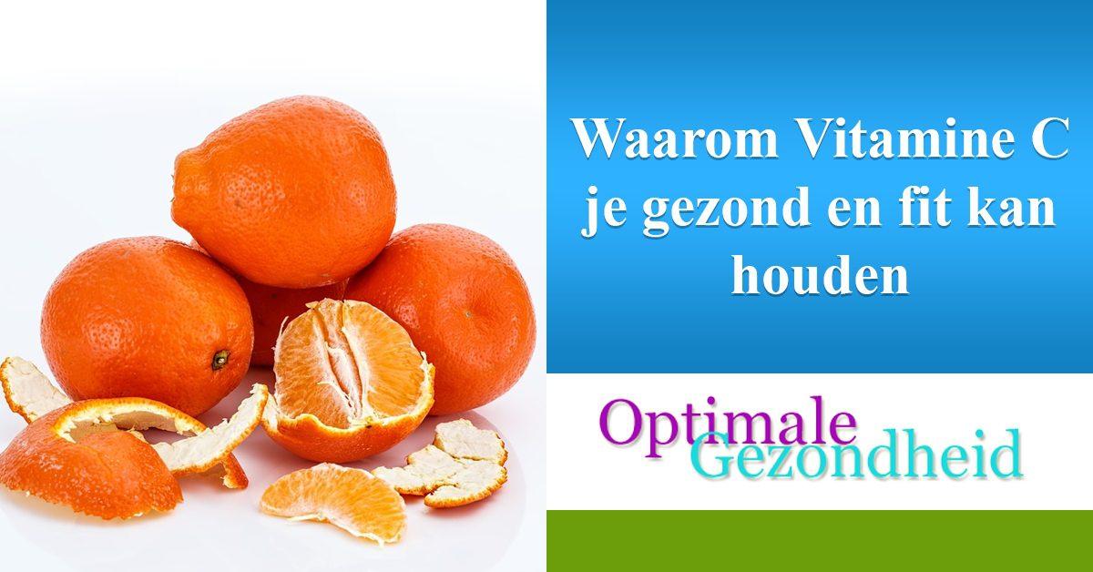 vitamine C en je gezondheid