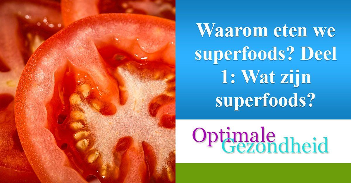 verschillende soorten superfoods