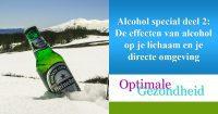 alcohol en de effecten op je lichaam