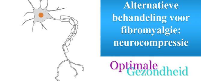 fibromyalgie neurocompressie
