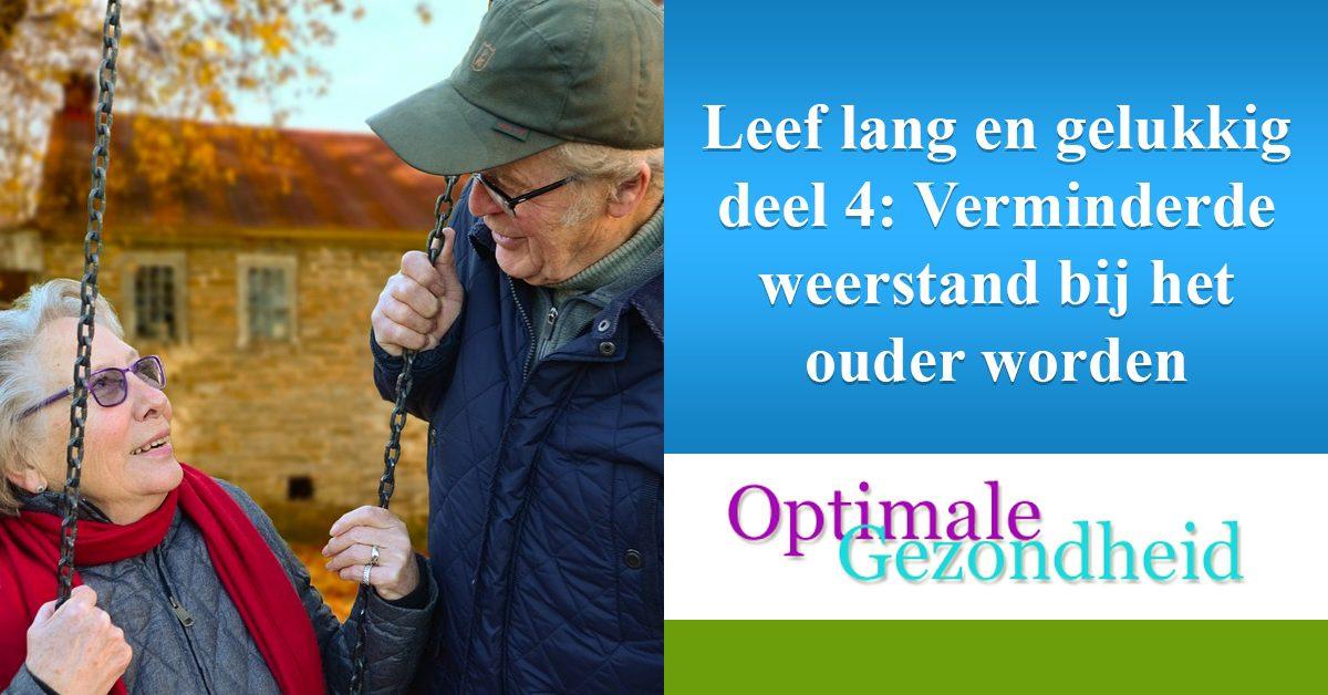 weerstand bij ouderen en lang en gelukkig leven
