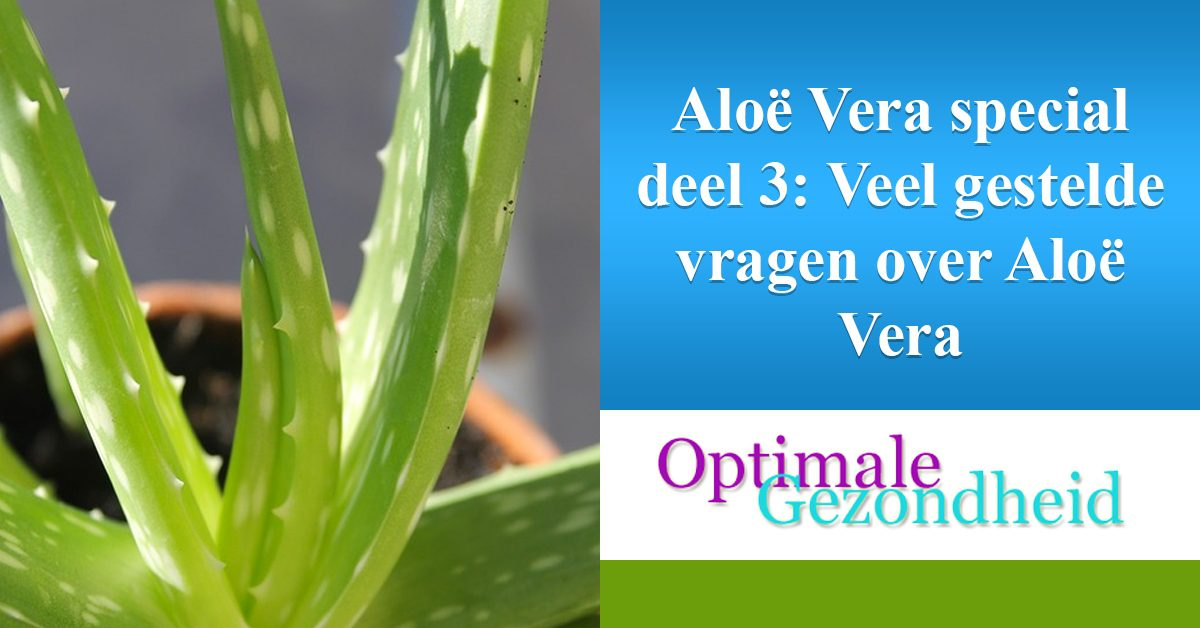 Aloe Vera FAQ