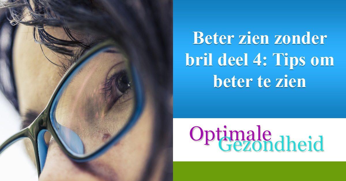 tips om beter te zien