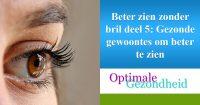 gezonde gewoontes voor de ogen