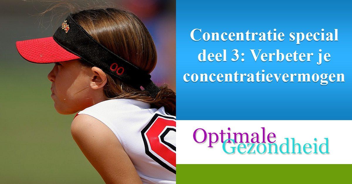 verbeter je concentratie verbeteren