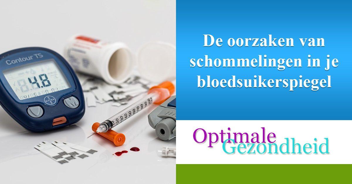 oorzaken schommelingen bloedsuikerspiegel