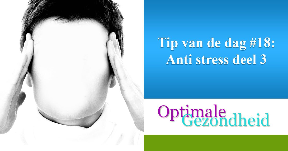 anti stress deel 3