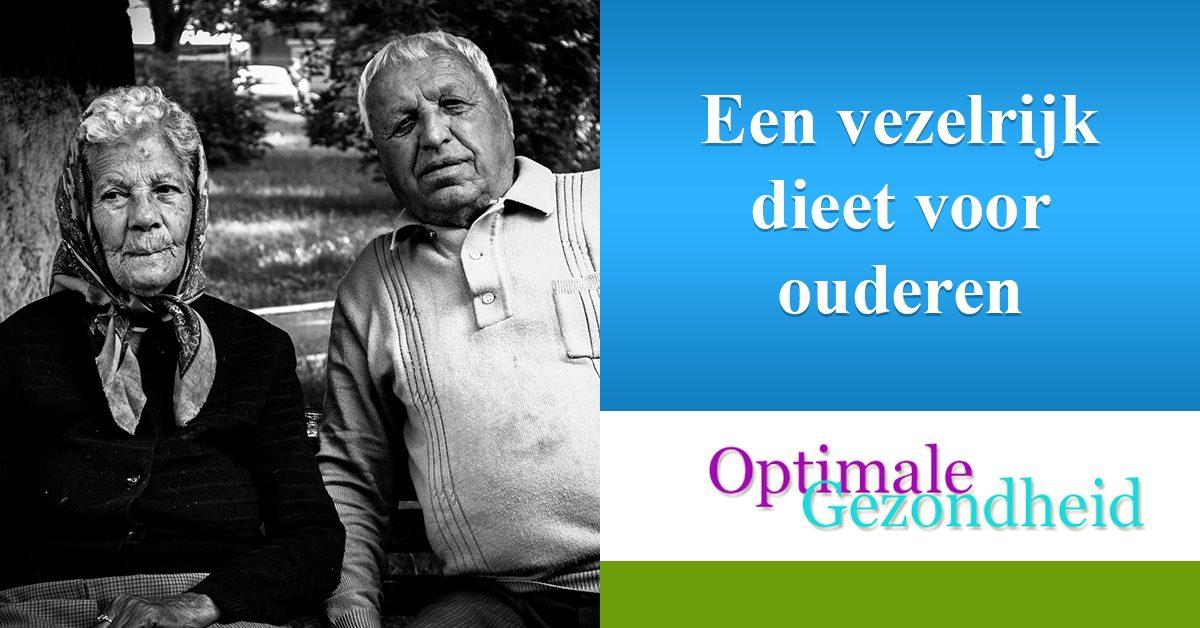 vezelrijk dieet voor ouderen