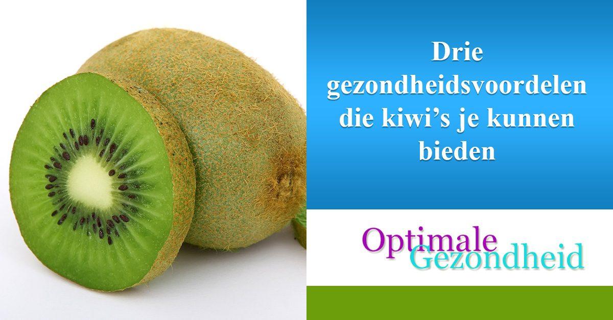 gezondheidsvoordelen van kiwi's