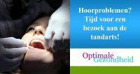 hoorproblemen en tandarts