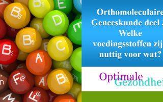 orthomoleculaire geneeskunde en voedingsstoffen