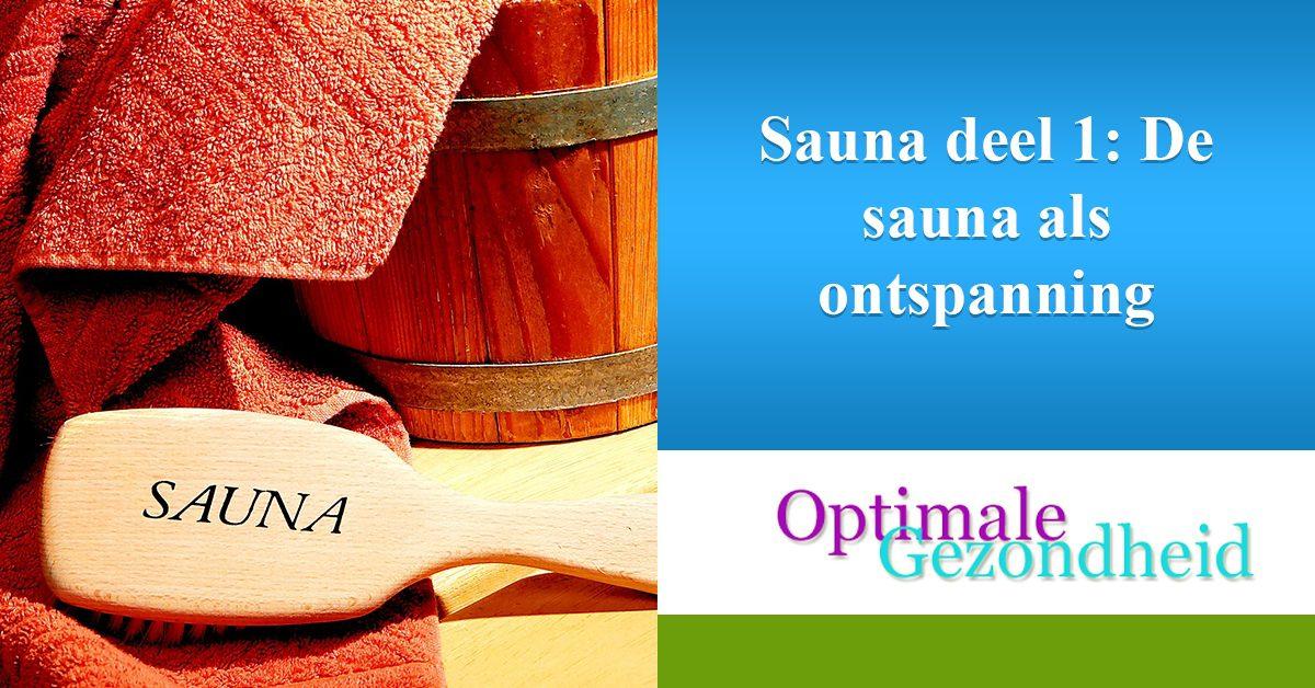 de sauna als ontspanning