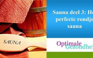 perfecte rondje sauna