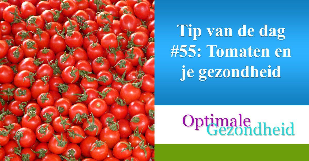 tomaten en je gezondheid