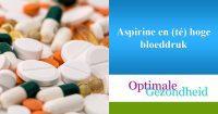 Aspirine en (té) hoge bloeddruk