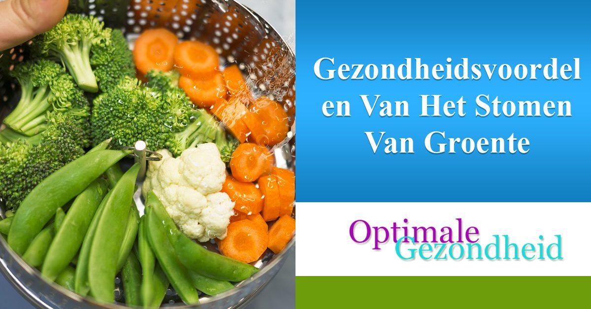 Gezondheidsvoordelen Van Het Stomen Van Groente