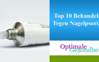 Top 10 Behandeling Tegen Nagelpsoriasis