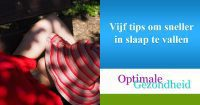 Vijf tips om sneller in slaap te vallen