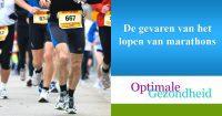 De gevaren van het lopen van marathons