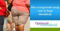 Hoe overgewicht zorgt voor te hoge bloeddruk