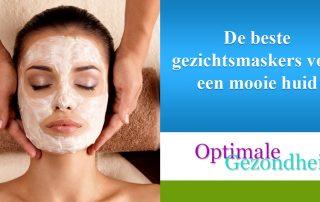 De beste gezichtsmaskers voor een mooie huid